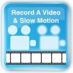 Record a Video:Slow Motion